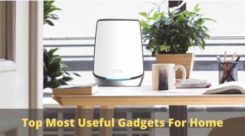 useful gadgets for home